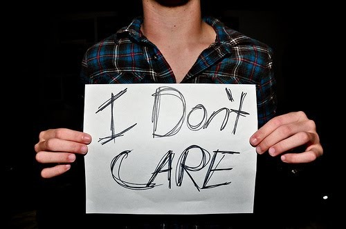 dont care man