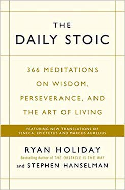 The Daily Stoic book - Ryan Holiday